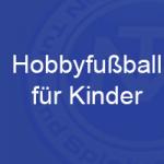Hobbyfußball ab 6 und 8 Jahren startet wieder!